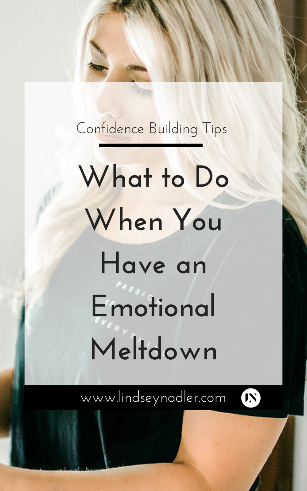 What to Do When You Have an Emotional Meltdown