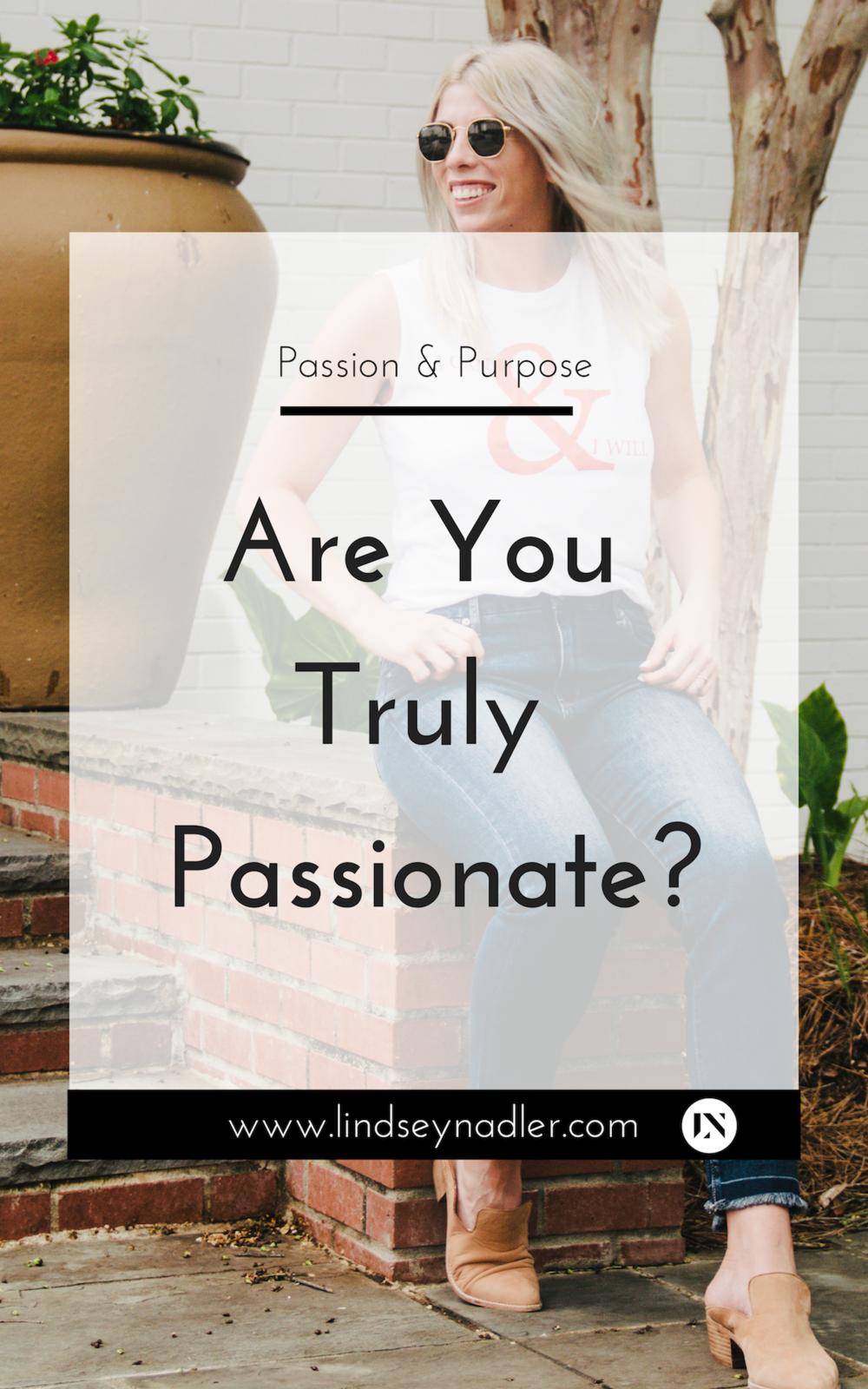 Are You Truly Passionate