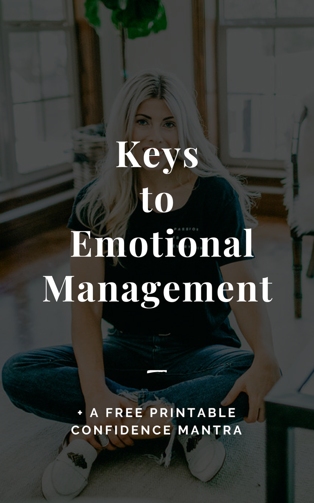 Keys to Emotional Management
