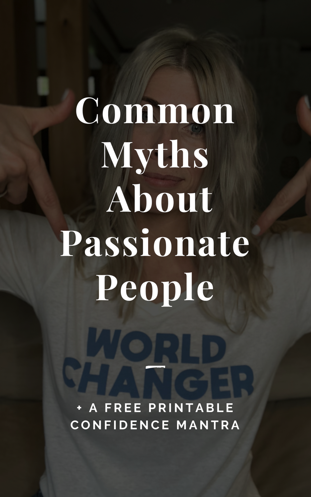 Common Myths About Passionate People