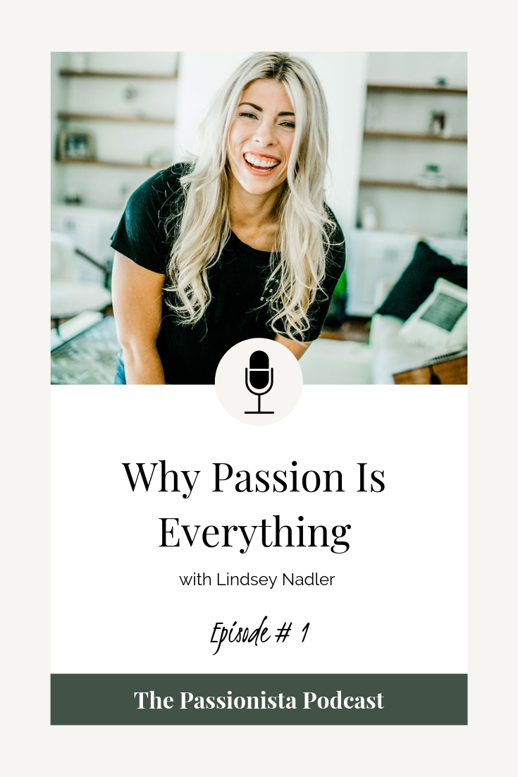 Why Passion is Everything