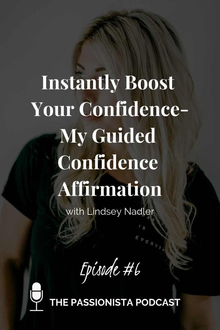 Instantly Boost Your Confidence