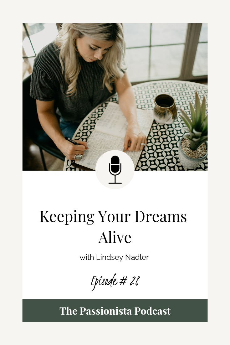 keeping your dreams alive