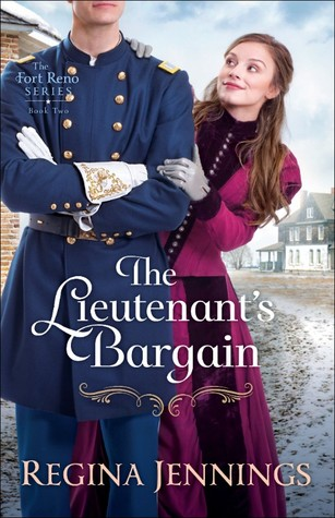 The Lieutenant's Bargain by Regina Jennings.jpg