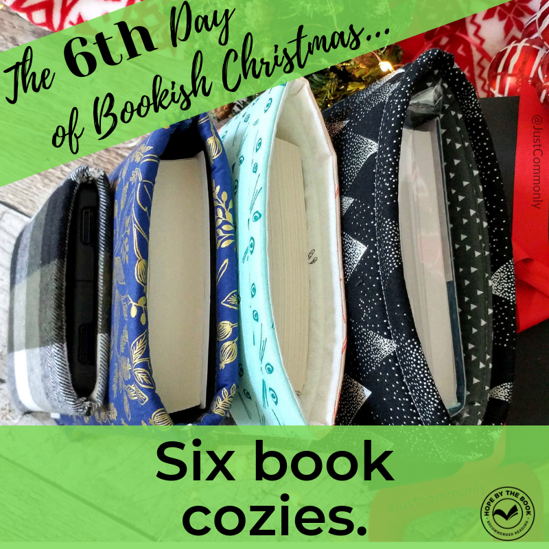- On the sixth day of Christmas my true love gave to me, six book cozies.