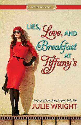 Lies, Love, and Breakfast at Tiffany's by Julie Wright.jpg