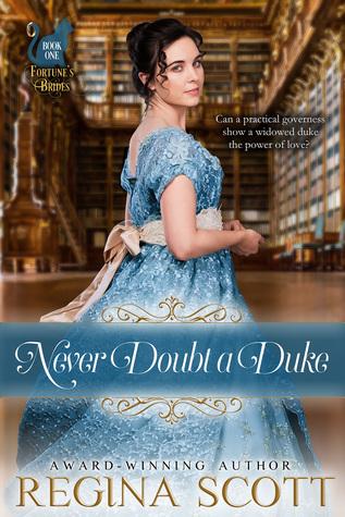 Never Doubt a Duke by Regina Scott.jpg