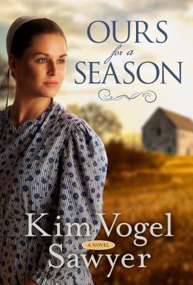 Ours for a Season by Kim Vogel Sawyer.jpg