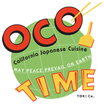 Oco Time, California Japanese Cuisine: May Peace Prevail on Earth