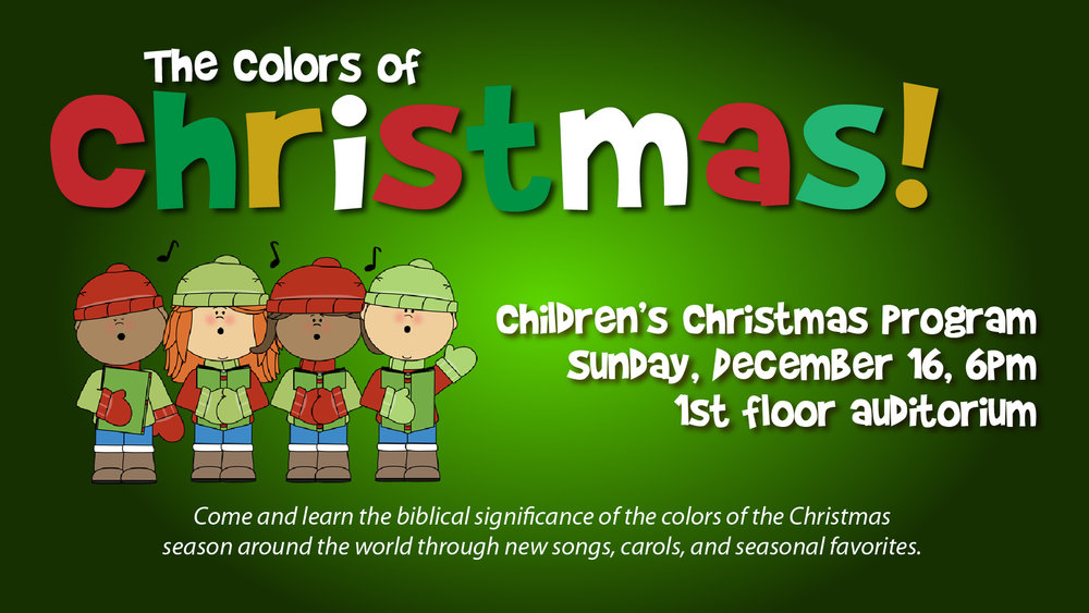 Join our children as they celebrate the Birth of Jesus. They've worked hard to bring you a wonderful time of celebration. There will be songs, scripture, and beautiful smiling faces with joy in their hearts. Come and encourage the children. See you there!