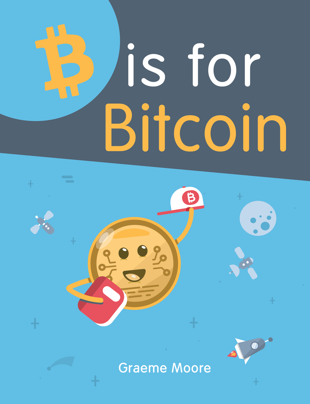 B is for Bitcoin - Book