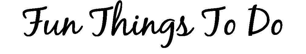 Fun Things To Do-01.png