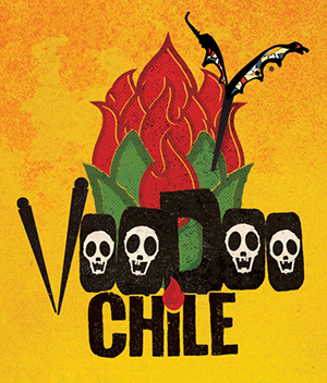 VOODOO CHILE HOT SAUCES    Voodoo Chile  exists to entertain taste buds. We craft genuinely unique, intensely bold products made with the highest quality ingredients and deliver batch after batch consistency with world class customer service.