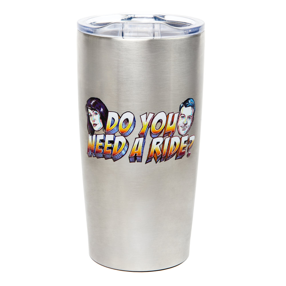 Do You Need a Ride: Travel Mug $22.00