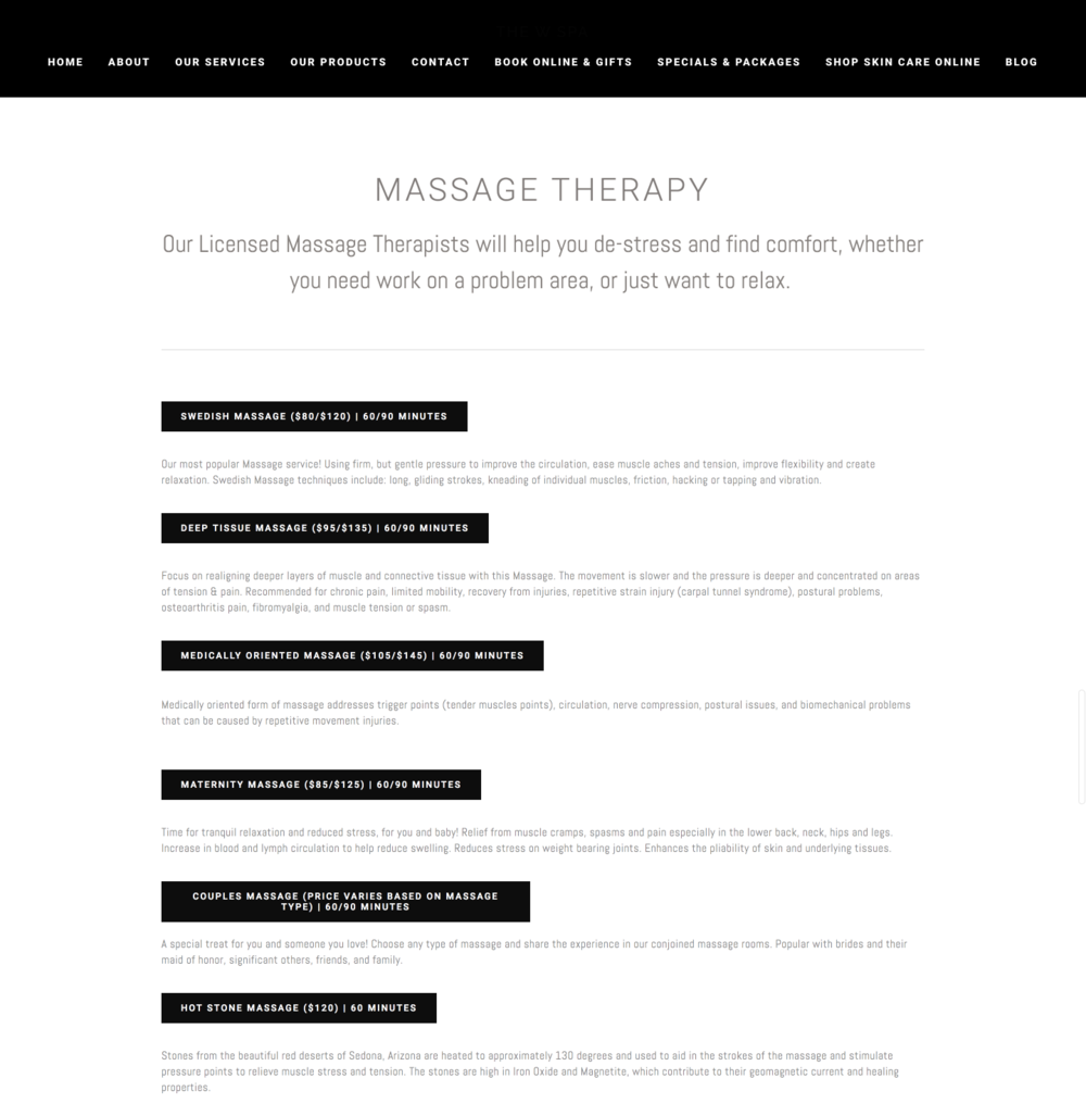 "The W Spa: Massage Therapy. ""Our Licensed Massage Therapists will help you de-stress and find comfort, whether you need to work on a problem area or just want to relax."" Page lists names and prices of different massage services with service descriptions."