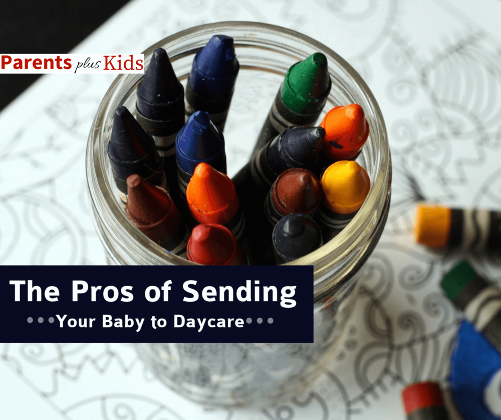 Before Preparing your infant for their first day of daycare checkout the pros of sending your children to daycare.