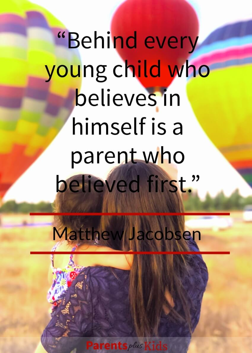 "Quote by Matthew Jacobsen  For every child who looks at themselves and says ""I think I can"" Is a parent who first said. ""Yes you can""  Click through to see all the other family quotes"