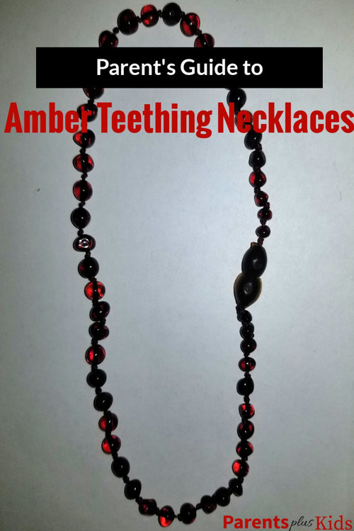 Parent S Guide To Amber Teething Necklace Parents Plus Kids