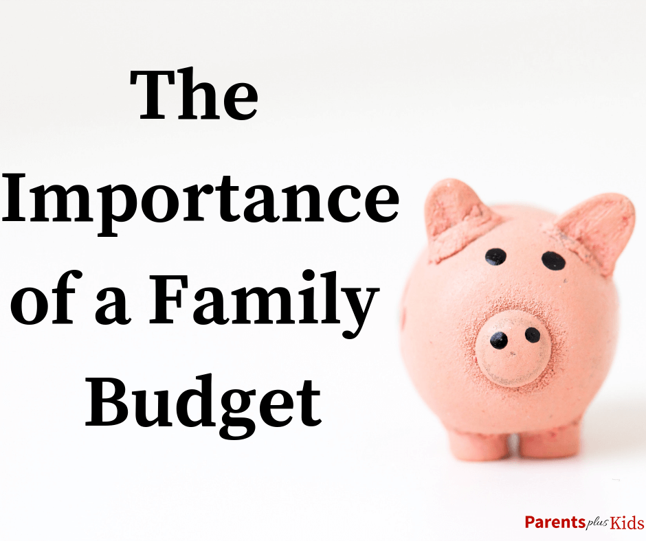 These are all the reasons why moms and dads need to create a household budget for their family.
