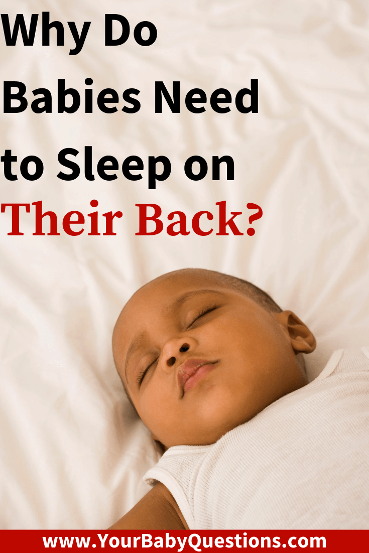 Tips and advice for new moms and news dads who are new parents. Find out why your baby needs to be sleeping on their back. From the podcast Your Baby Questions. #firsttimedad #newmom #newdad #newbaby #firsttimeparent #newborn #babysleepingtips
