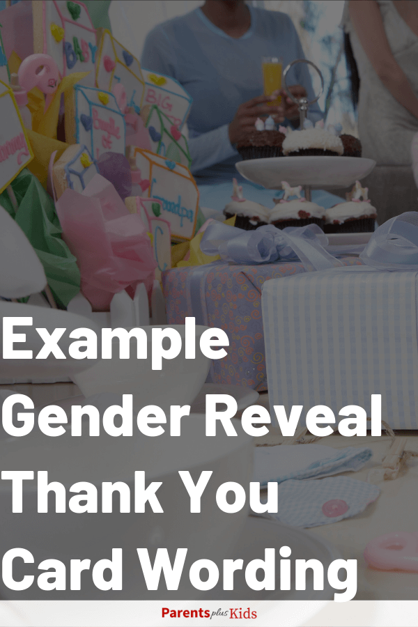 If you're struggling get some examples for you gender reveal thank you card wording.