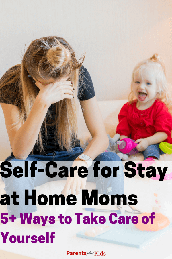 Tips and advice for SAHMs to practice self-care #stayathomemom #SAHMs