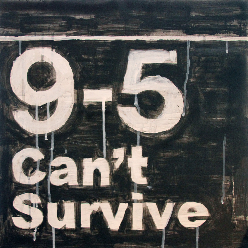 Raul-Barquet-9-5-Cant-Survive-20x20-acrylic-and-enamel-on-wood-panel_web.jpg