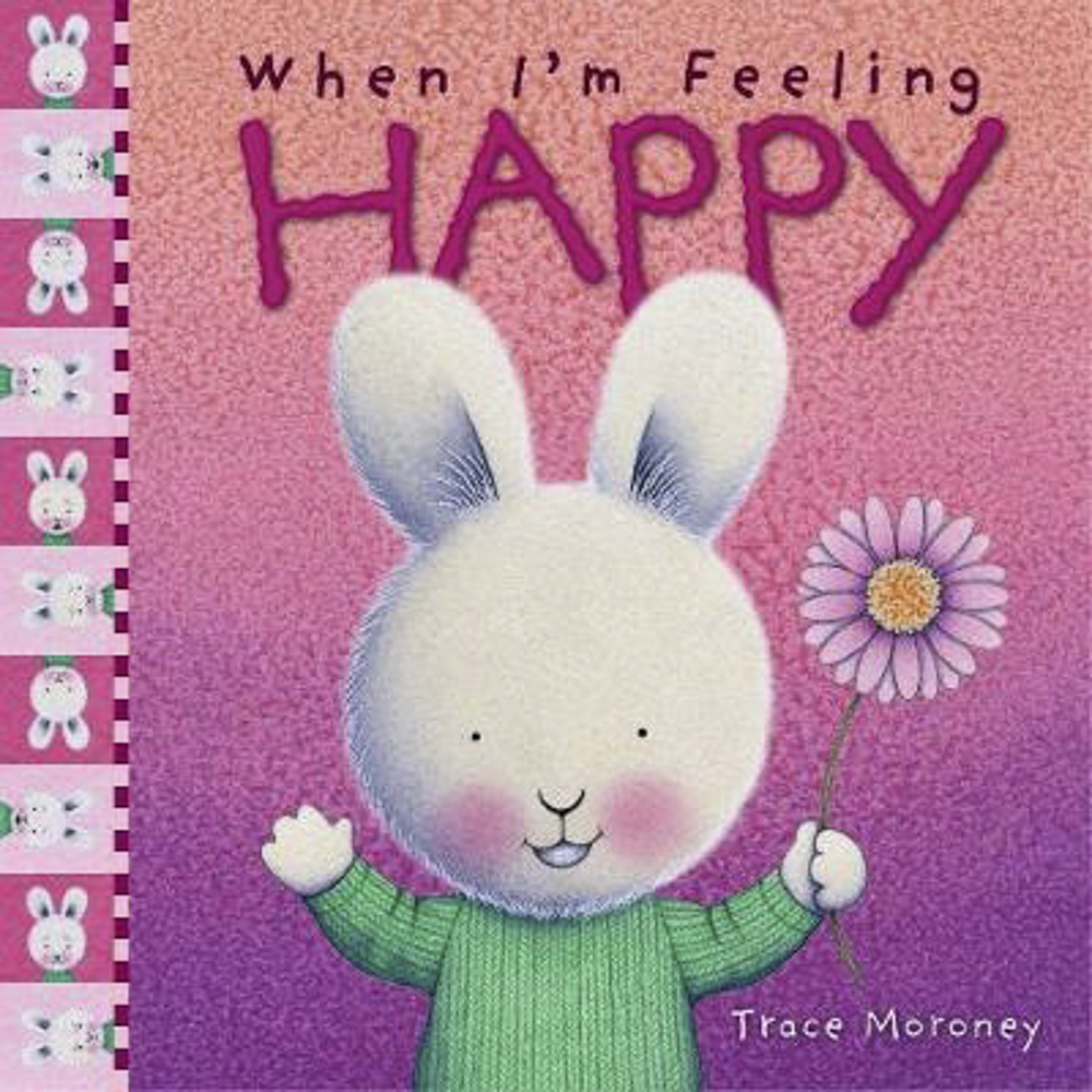 When I'm Feeling Happy - Feeling happy can make you feel bouncy and full of joy! How can you help your child feel happy?
