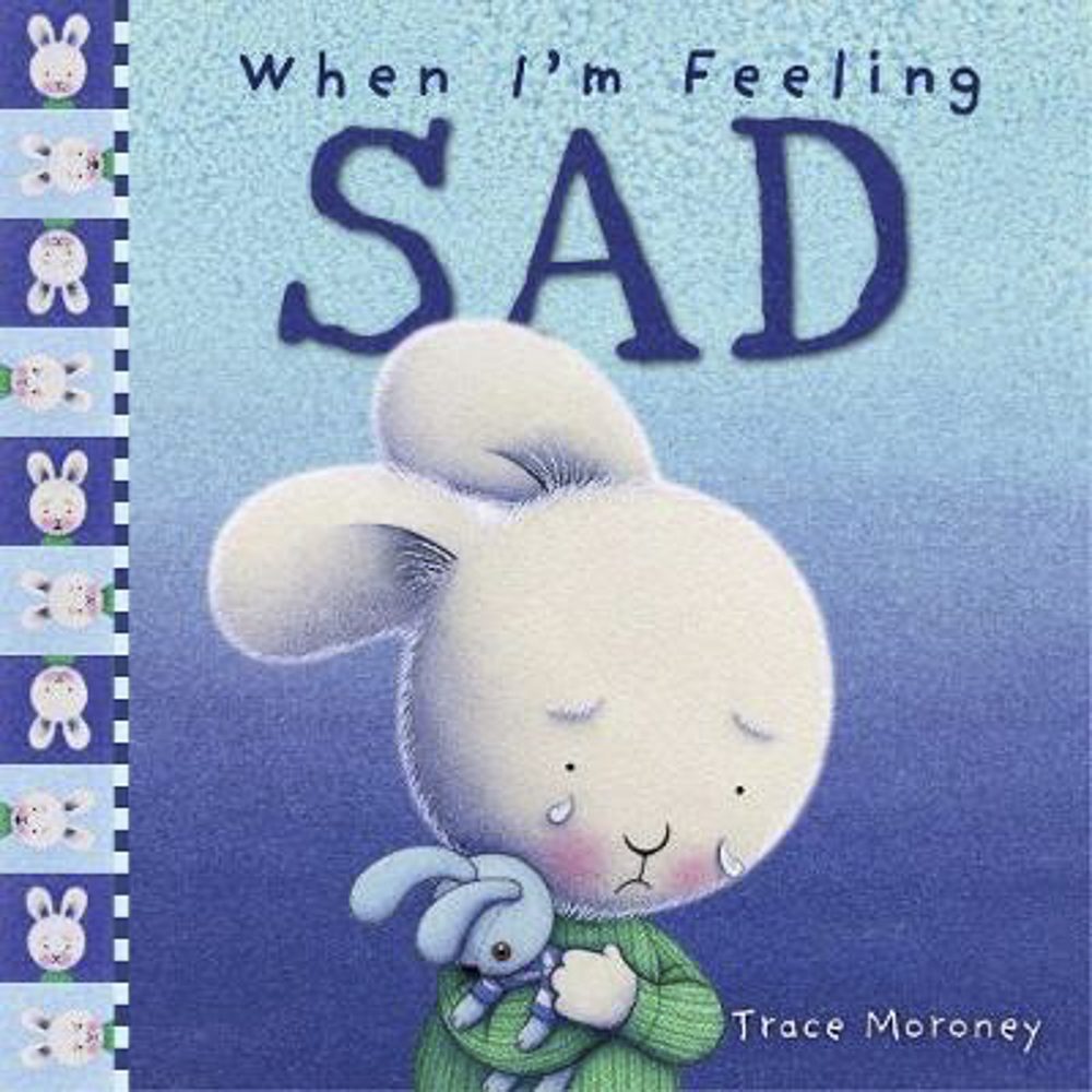 When I'm Feeling Sad - Feeling sad can make you feel like you could just cry and hide under the bed covers. What do you do when your child feels sad?