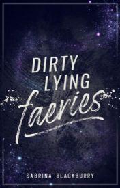 Dirty Lying Faeries thumbnail.jpg