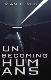 Unbecoming Human.jpg