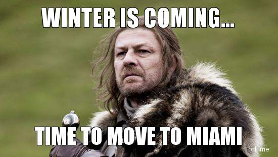 winter-is-coming-time-to-move-to-miami