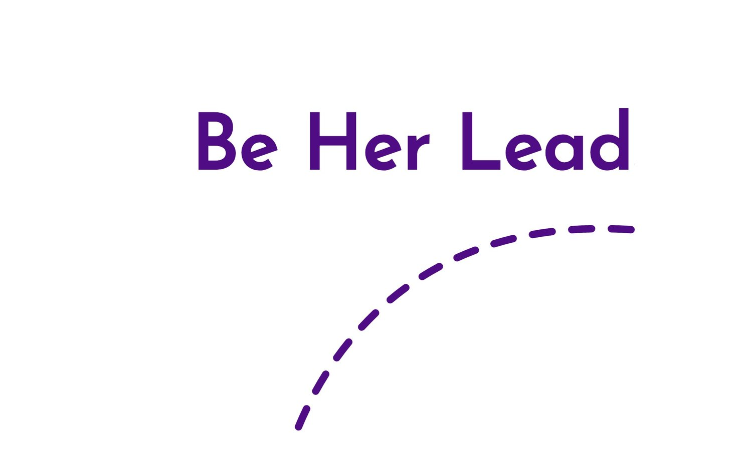 Be Her Lead