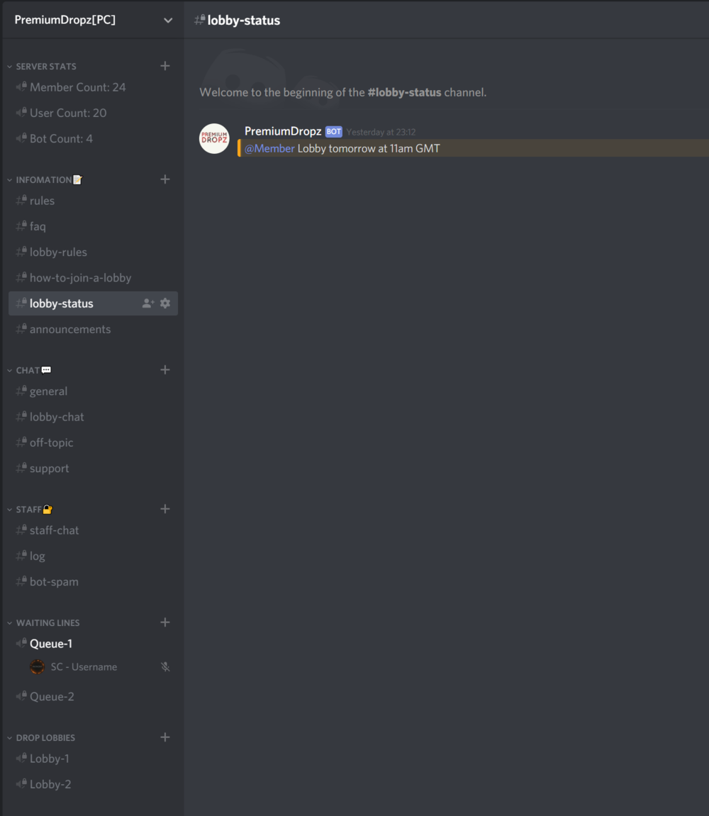 Step 2 - Check #lobby-status to see whether a Money Drop is currently active.If so, simply join the Queue-1 voice chat and wait until you are moved to the Lobby-1 voice chat.