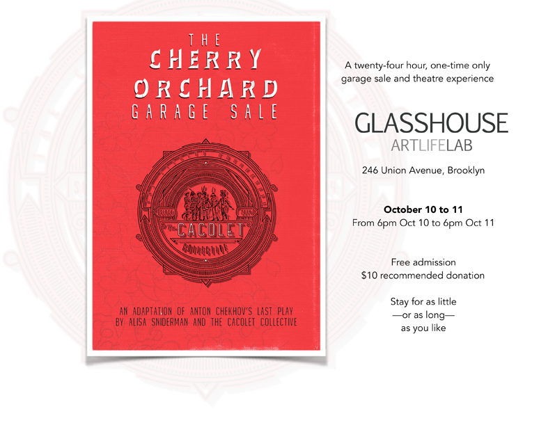 Cherry Orchard Garage Sale 24 Hour Theater Performance Glasshouse