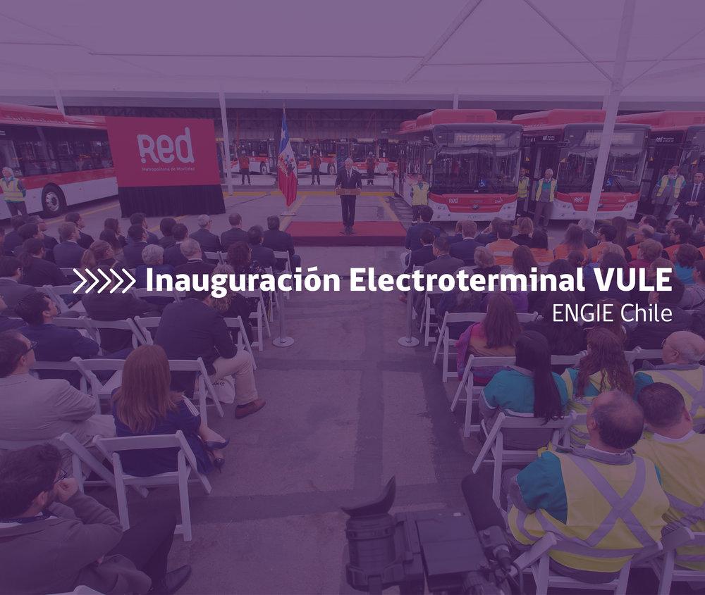 Inauguración Electro Terminal VULE ENGIE Chile Evento Corporativo Presidente Sebastián Piñera