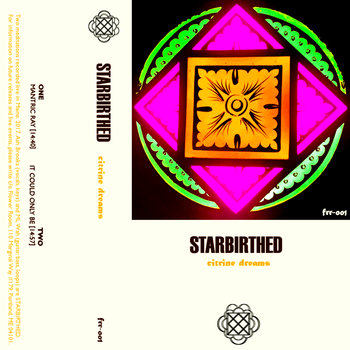 Starbirthed - Citrine Dreams
