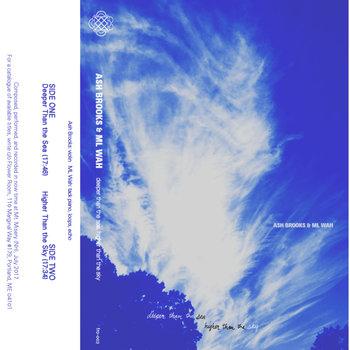 Ash Brooks & ML Wah - Deeper Than The Sea, Higher Than The Sky