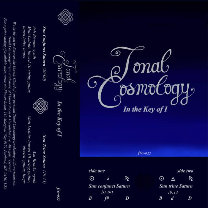 Tonal Cosmology - In the Key of I