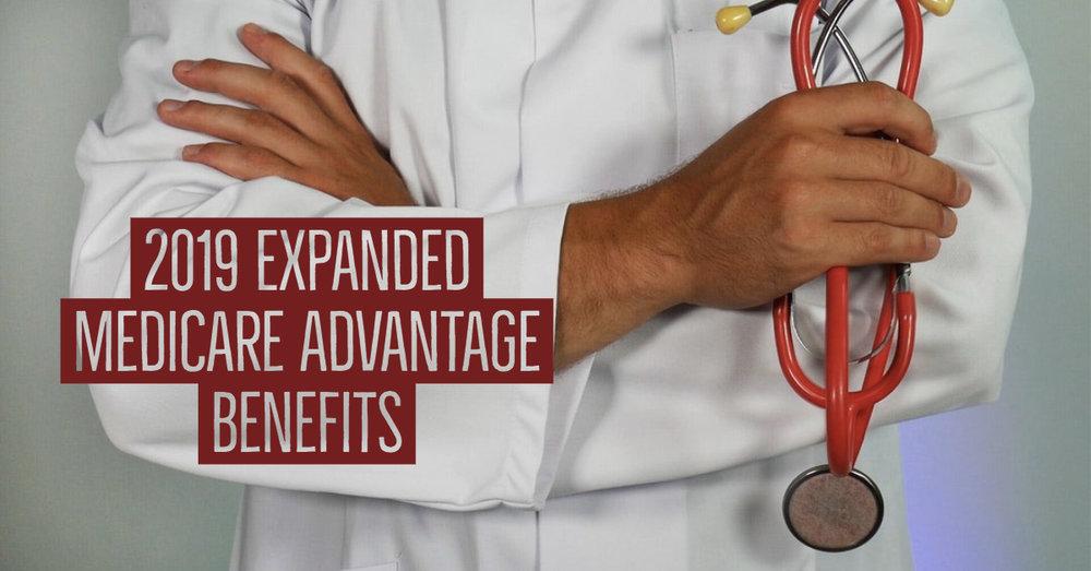 2019 Expanded Medicare Advantage Benefits.jpg