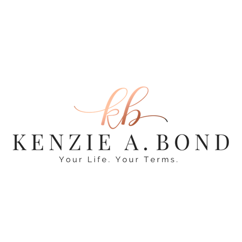 Your Life. Your Terms. | Kenzie A. Bond, The Empowerment Coach for High Achieving Women