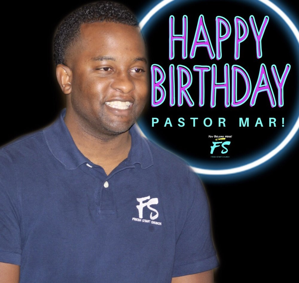 Happy Birthday Pastor Mar!