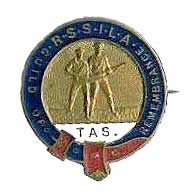 RSSILA badge from Tasmania in the early 1920s.