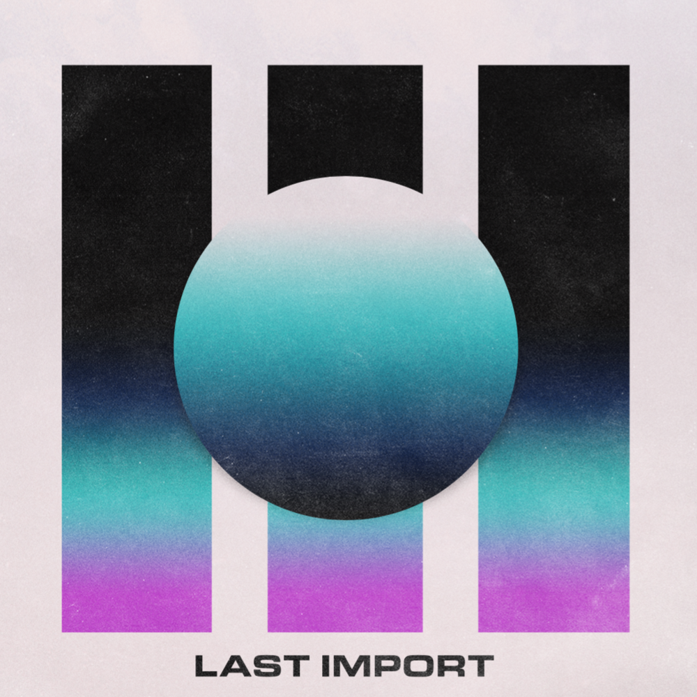 SELF-TITLED: LAST IMPORT - Last Import
