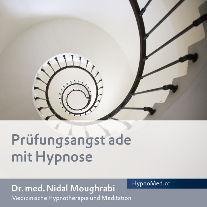 HypnoMed Dr. Nidal Moughrabi Prüfungsangst ade mit Hypnose (MP3)