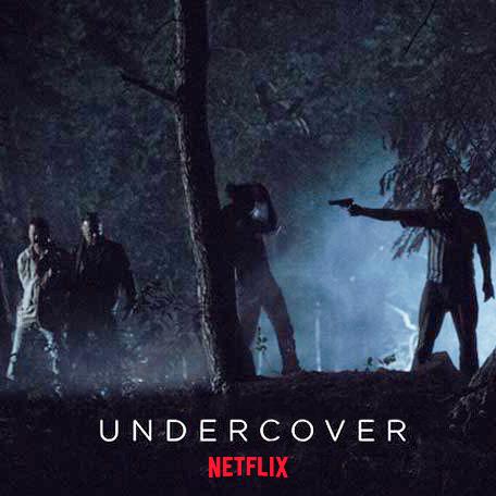 Undercover (NETFLIX)