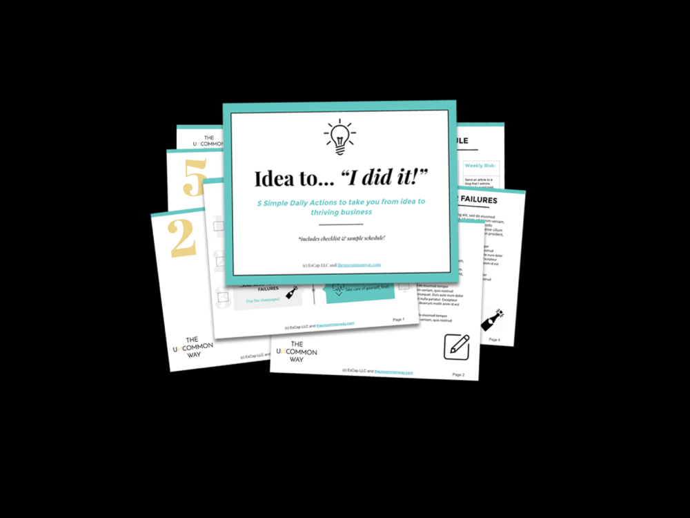 "TURN IDEAS INTO ACTUAL RESULTS. - GET YOUR FREE ""IDEA TO 'I DID IT!'"" GUIDE5 SIMPLE DAILY ACTIONS FROM PROS THAT TAKE YOU FROM IDEA TO THRIVING BUSINESSGUIDE + DAILY CHECKLIST + SAMPLE SCHEDULE = REAL ACTION"