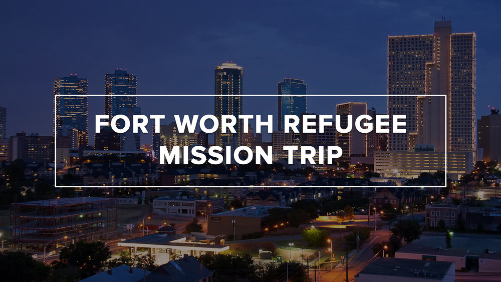 Fort Worth Mission Trip.jpg