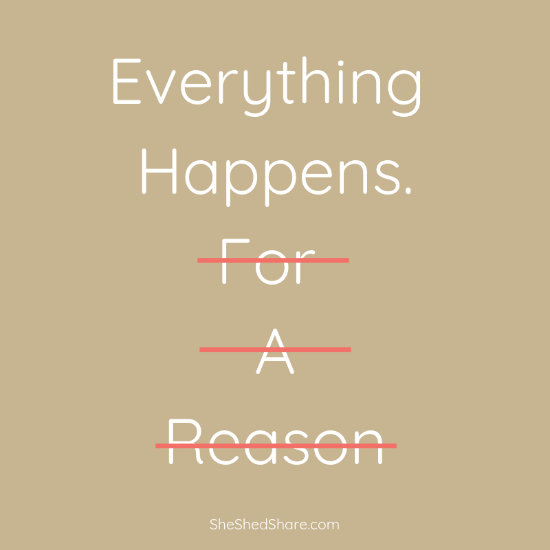 everything happens for a reason.png