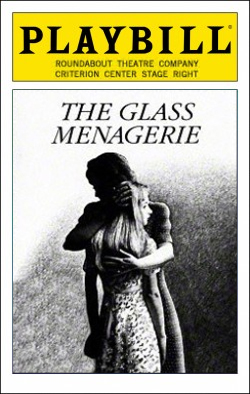 The Glass Menagerie   Dir. David Leveaux Producer: Bill Kenwright